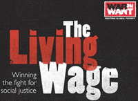 Living wage report War on Want